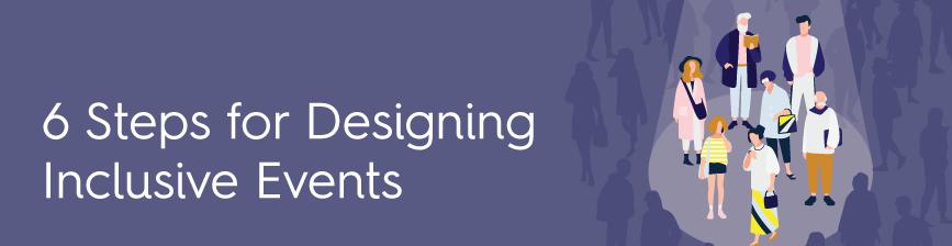 6-Steps-Designing-Inclusive-Events-Blog