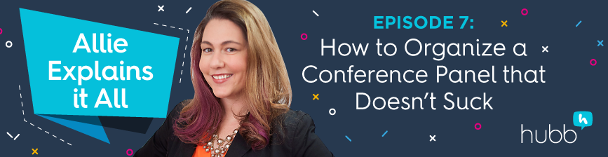 How to Organize a Conference Panel That Doesn't Suck