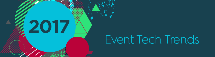 2017 Event Tech Trends for Conferences and Meetings