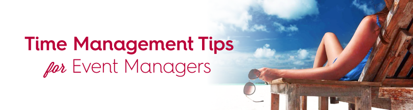 time management tips for event managers