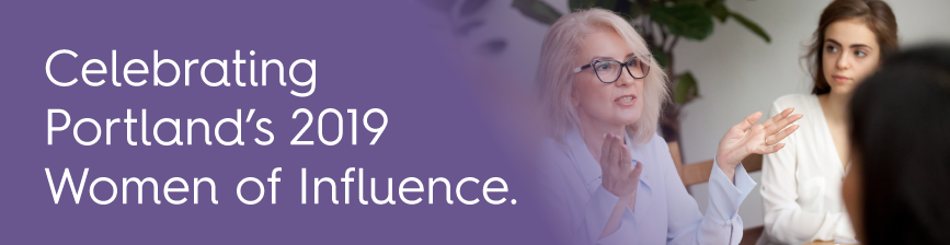 Celebrating Portland's 2019 Women of Influence