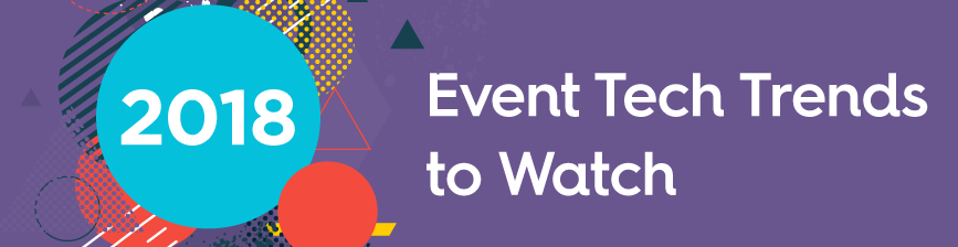 2018 Event Tech Trends