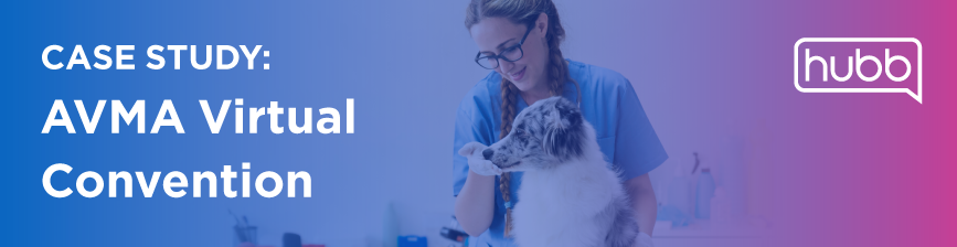 Case Study: AVMA Virtual Convention graphic with vet examining a pet dog.