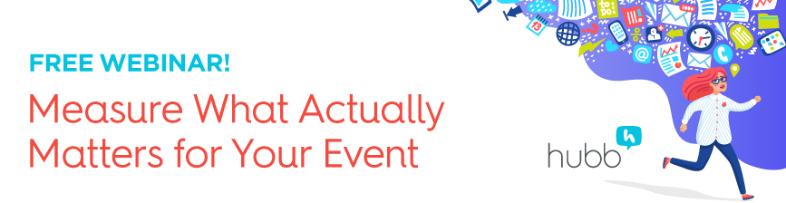 Measure What Data Actually Matters For Your Event