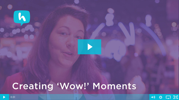 Creating WOW Moments