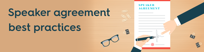 Speaker Agreement Best Practices