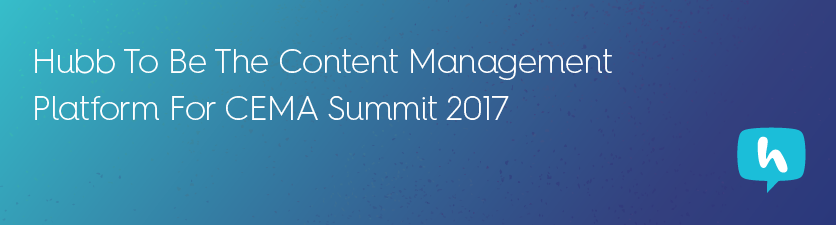 Hubb content management platform CEMA Summit 2017