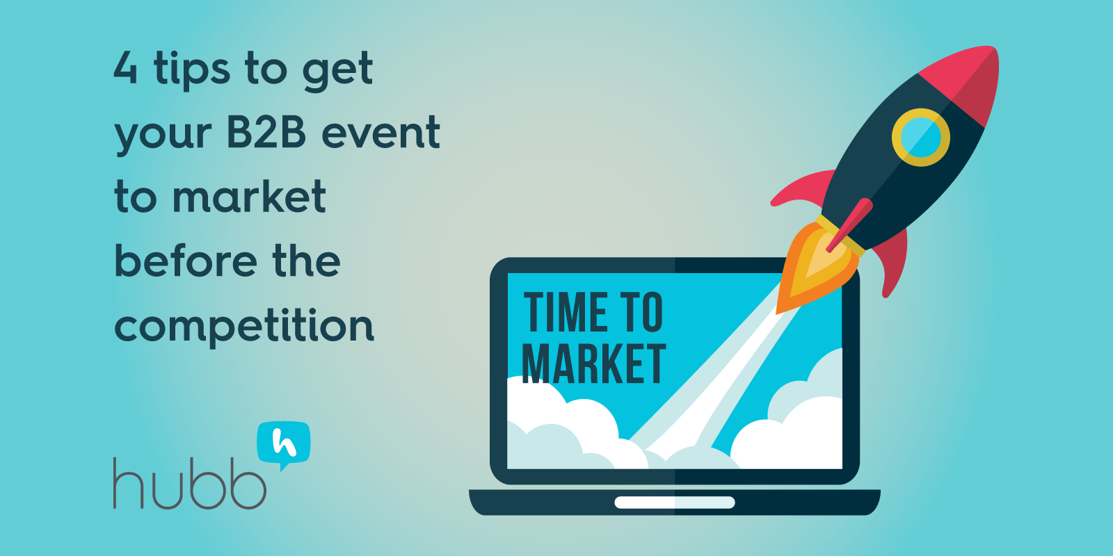 4 tips to get your B2B event to market before the competition