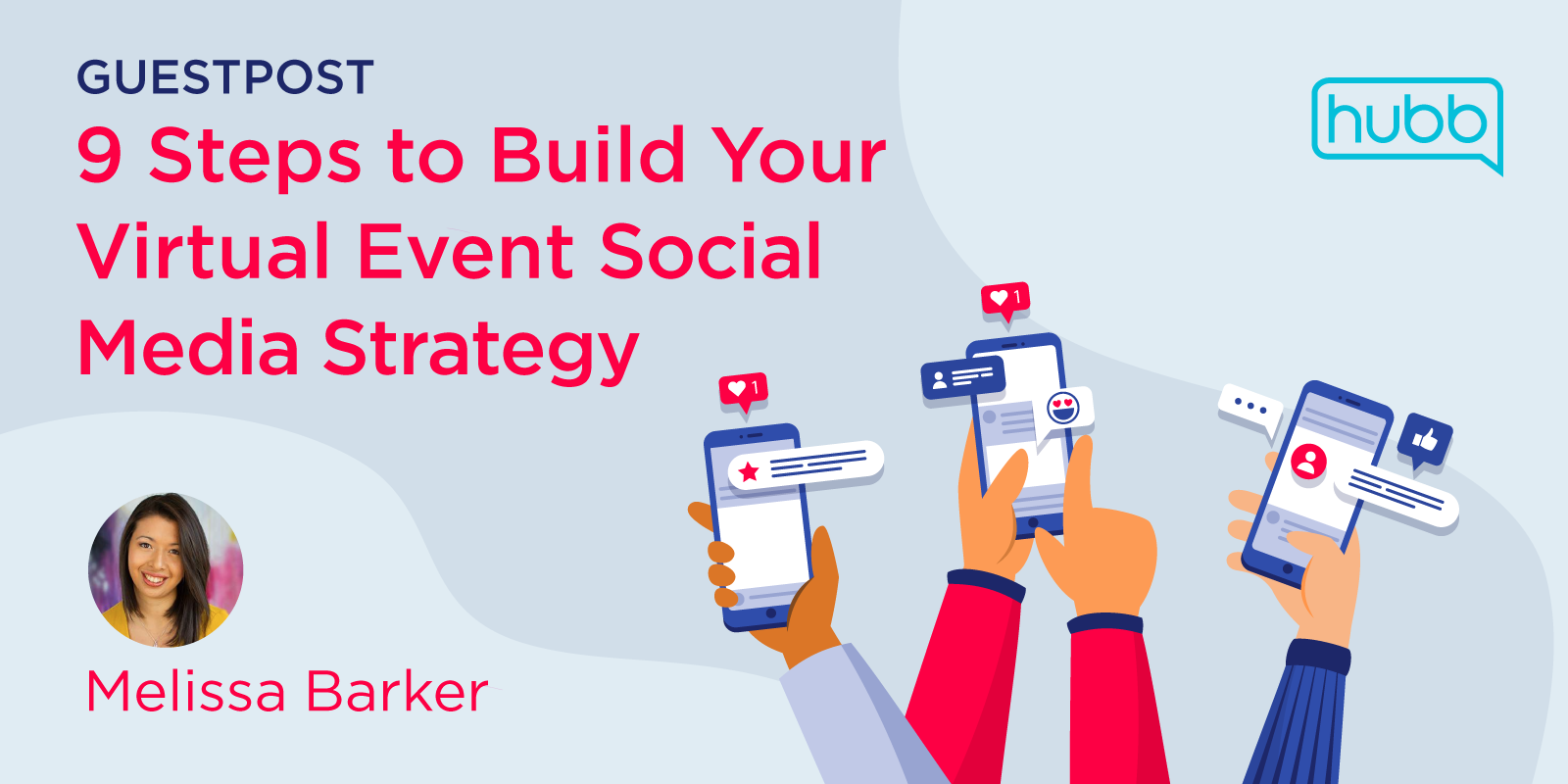 9 Steps to Build Your Virtual Event Social Media Strategy
