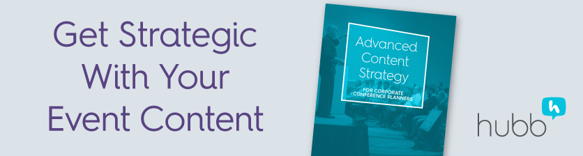 Get Strategic With Your Event Content!