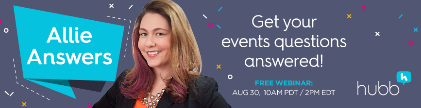 Webinar: Allie Answers Your Event & Event Technology Questions