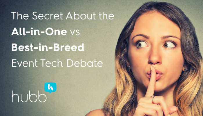 The Big Event Tech Debate, Pt. 2: What You May Not Know About All-in-One Event Tech