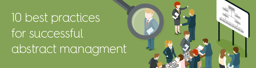 Whitepaper: Abstract Management Best Practices