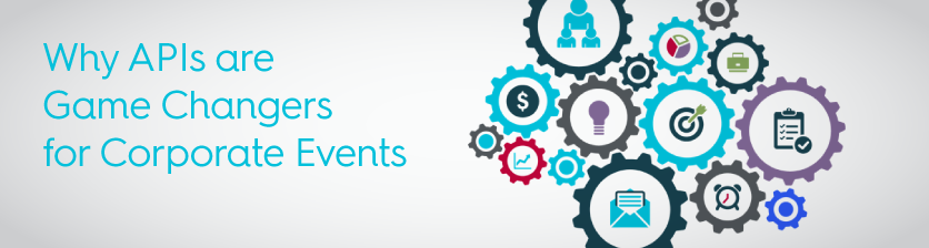 Why APIs are Game Changers for Corporate Events