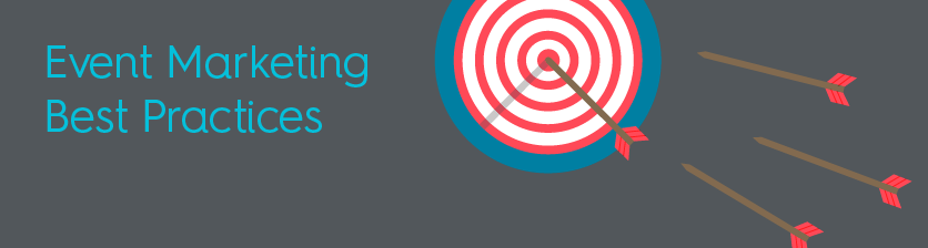 Event Marketing Best Practices: 7 Strategies to Successfully Promote Your Event