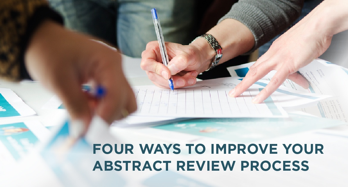 Four Ways to Improve Your Abstract Review Process