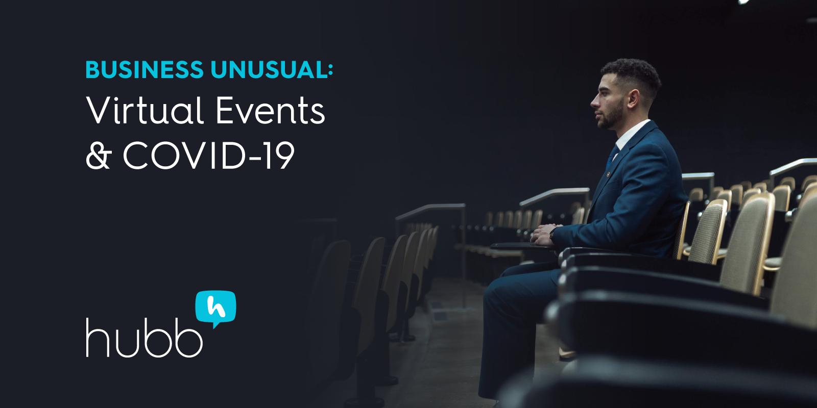 Business Unusual: Virtual Events & COVID-19