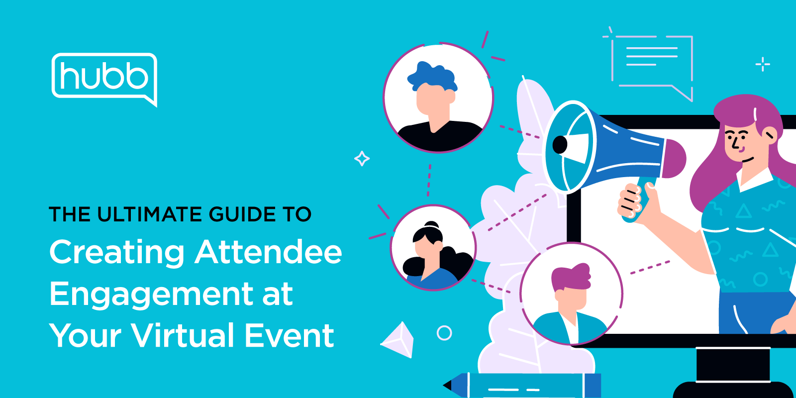 Guide to Awesome Attendee Engagement at Your Virtual Event