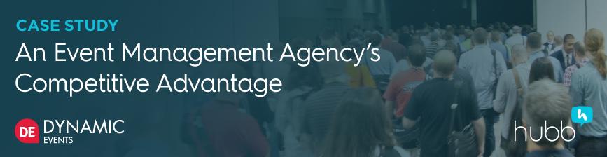 CASE STUDY:An Event Management Agency's Competitive Advantage