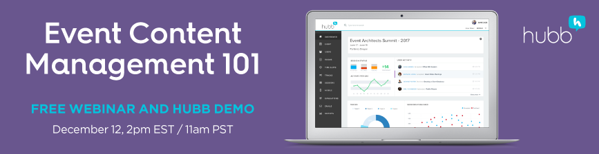 Free Webinar: Intro to Event Content Management & Hubb
