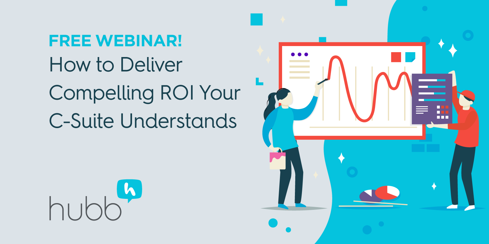 [Webinar] How to Deliver Compelling ROI Your C-Suite Will Understand