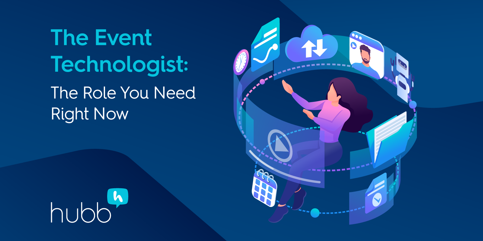 The Event Technologist:  The Role You Need Right Now