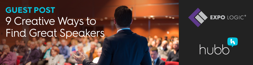Guest Post: 9 Creative Ways To Find Great Speakers