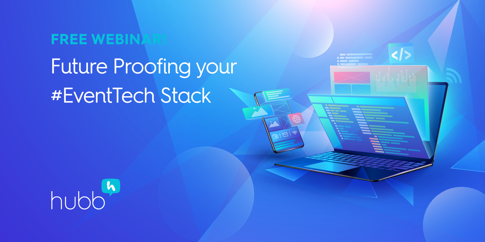 [Webinar] Future-Proofing Your Event Tech Stack