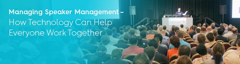 Speaker Management Tips for Conference Success