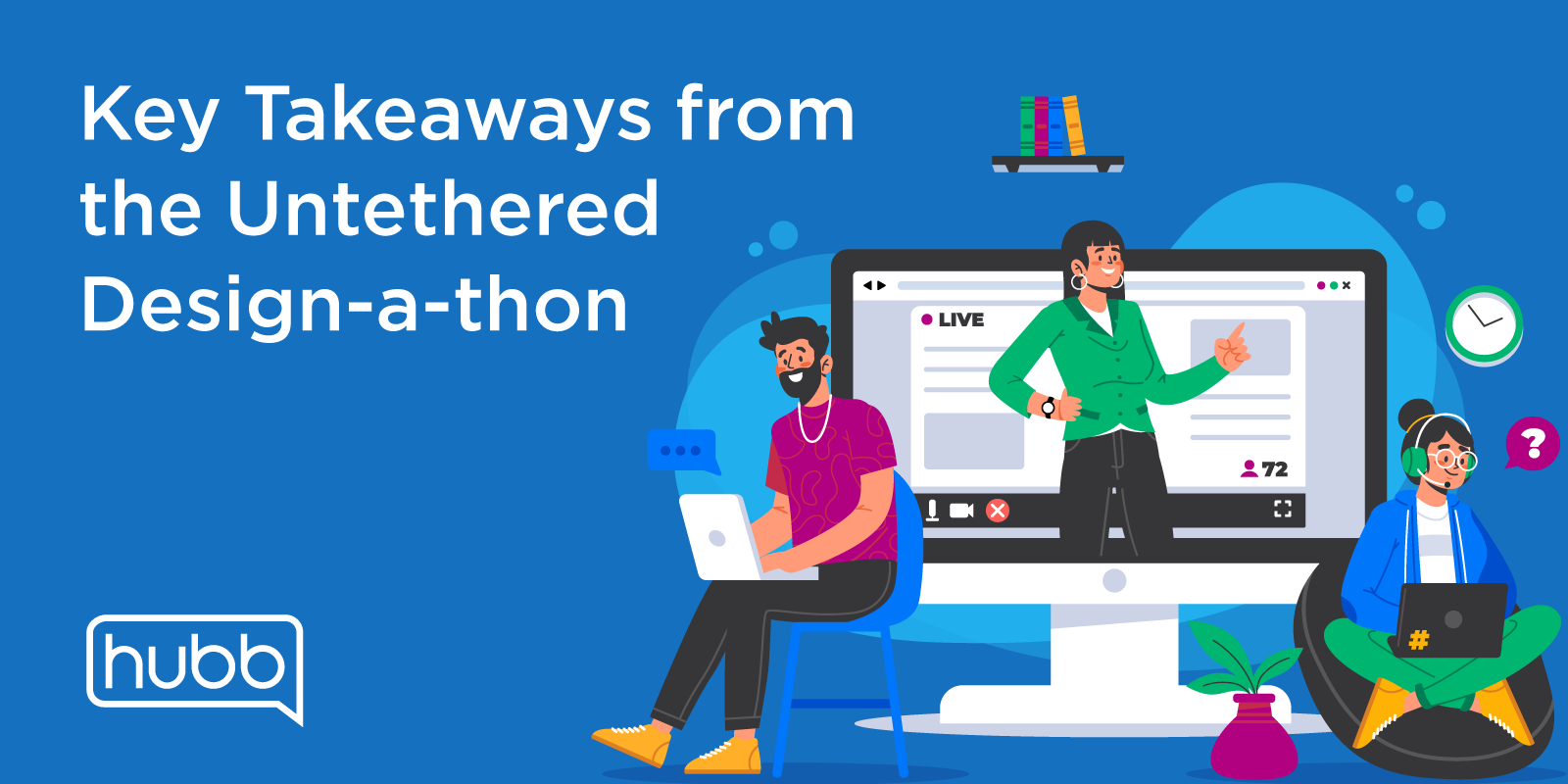 Our Key Takeaways from the Untethered Design-a-thon