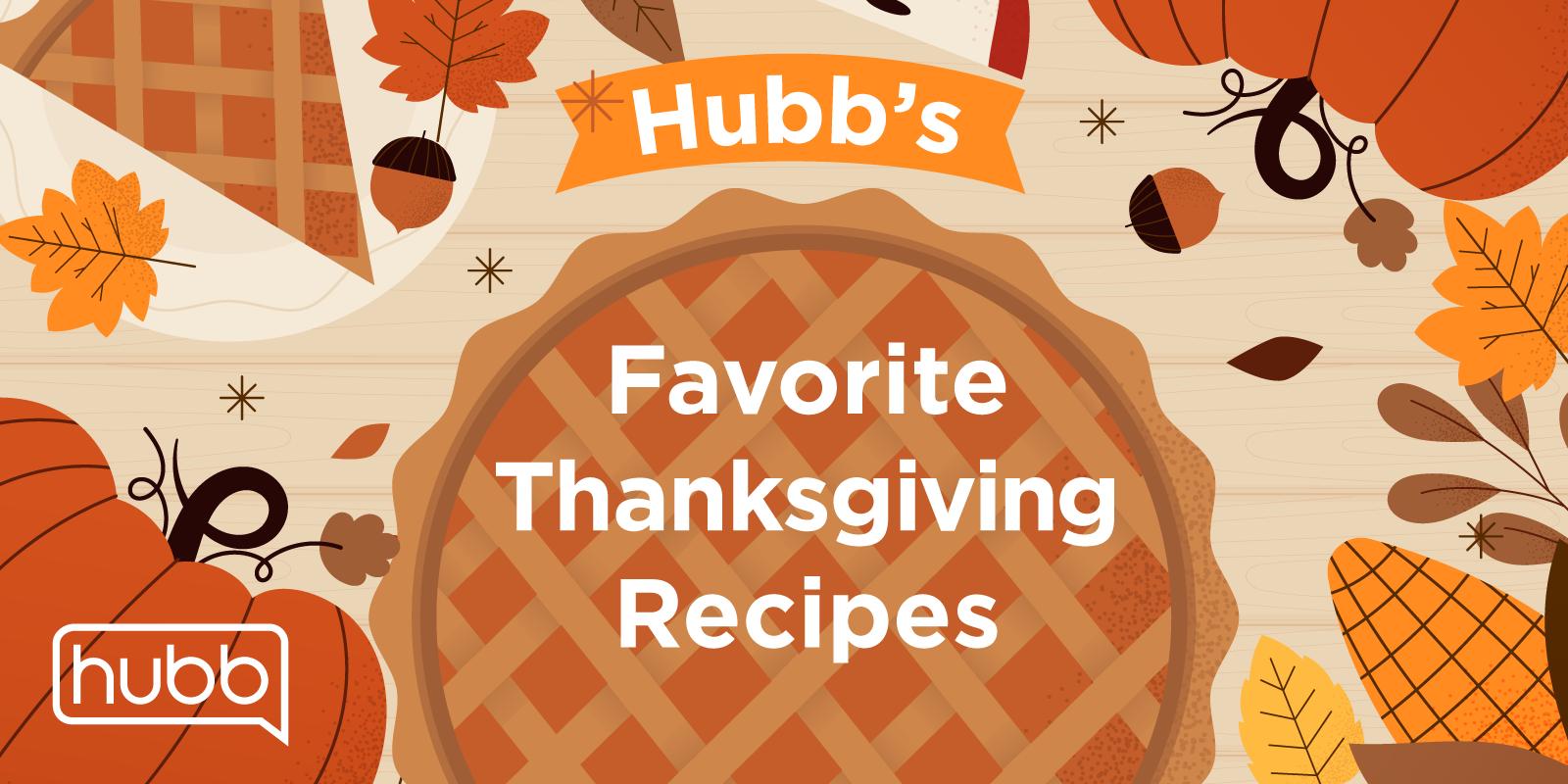 Hubb's favorite thanksgiving recipes social graphic