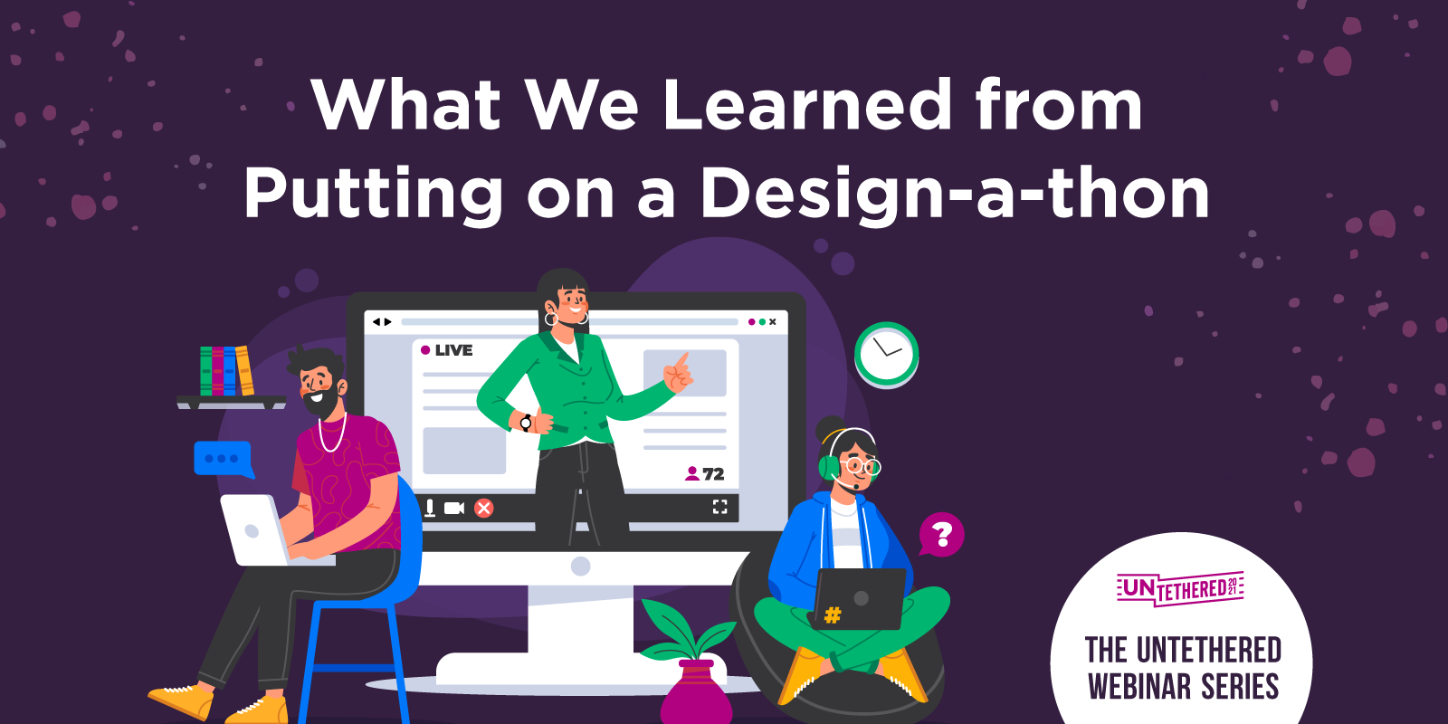 What We Learned from our Lessons Learned Webinar