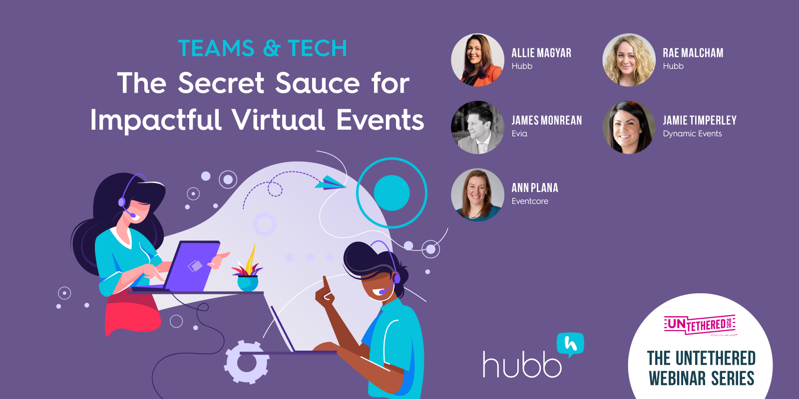 Teams & Tech: The Secret Sauce for Impactful Virtual Events Webinar