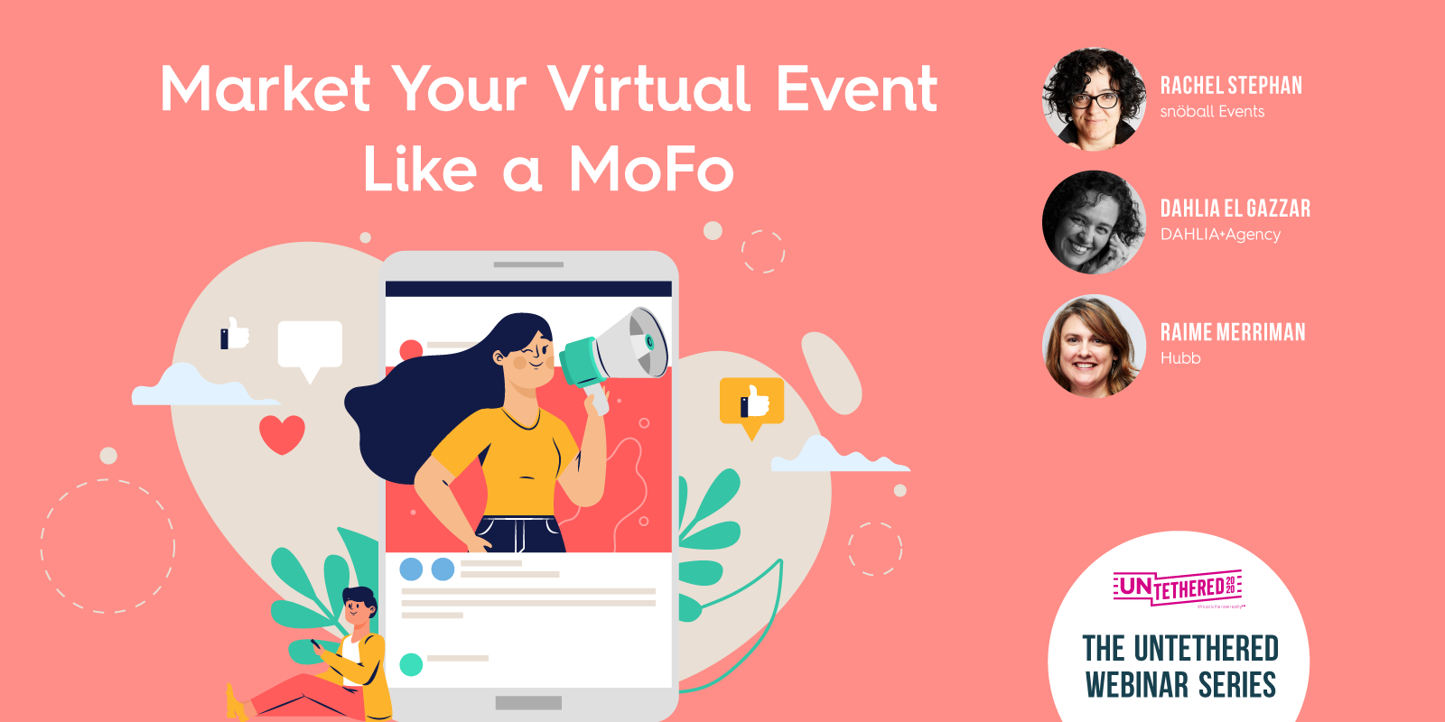 How to Market Your Virtual Event Like a MoFo Webinar