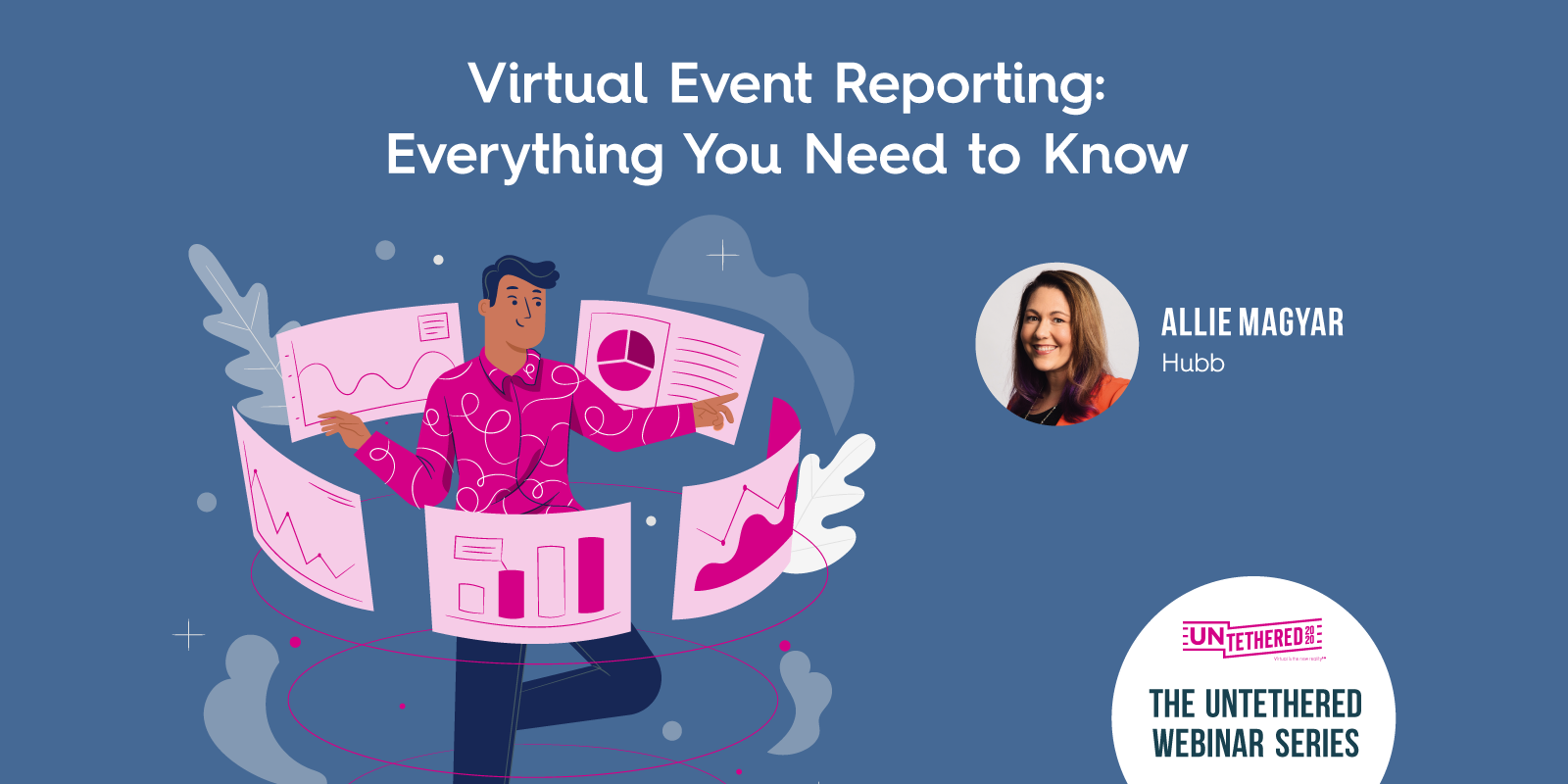 Virtual Event Reporting: Everything You Need to Know Webinar
