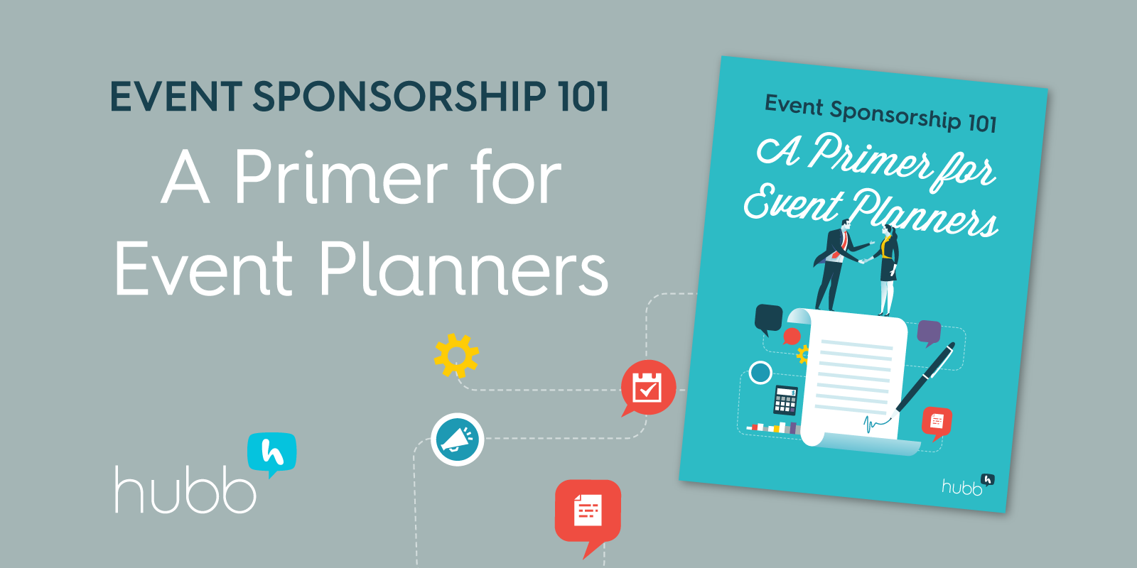 Event sponsorship 101: How to get your event sponsored