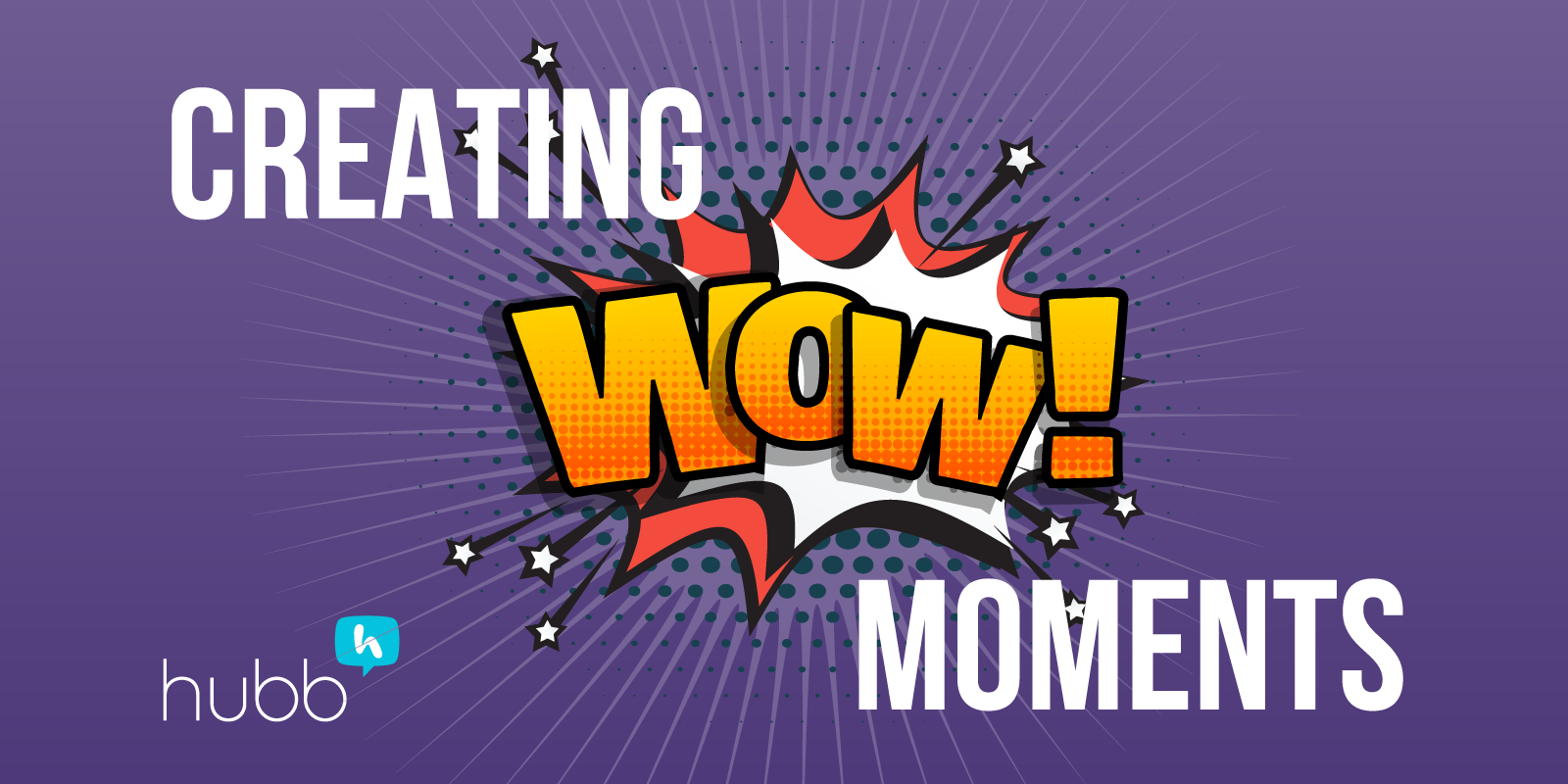Creating WOW Moments for Events