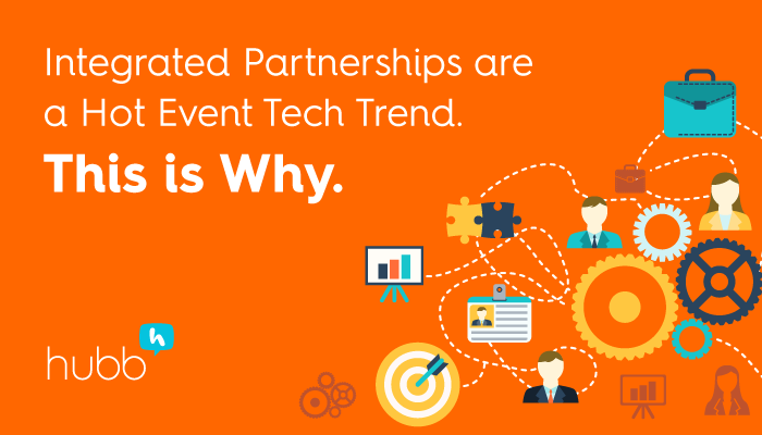 Integrated Partnerships are a Hot Event Tech Trend