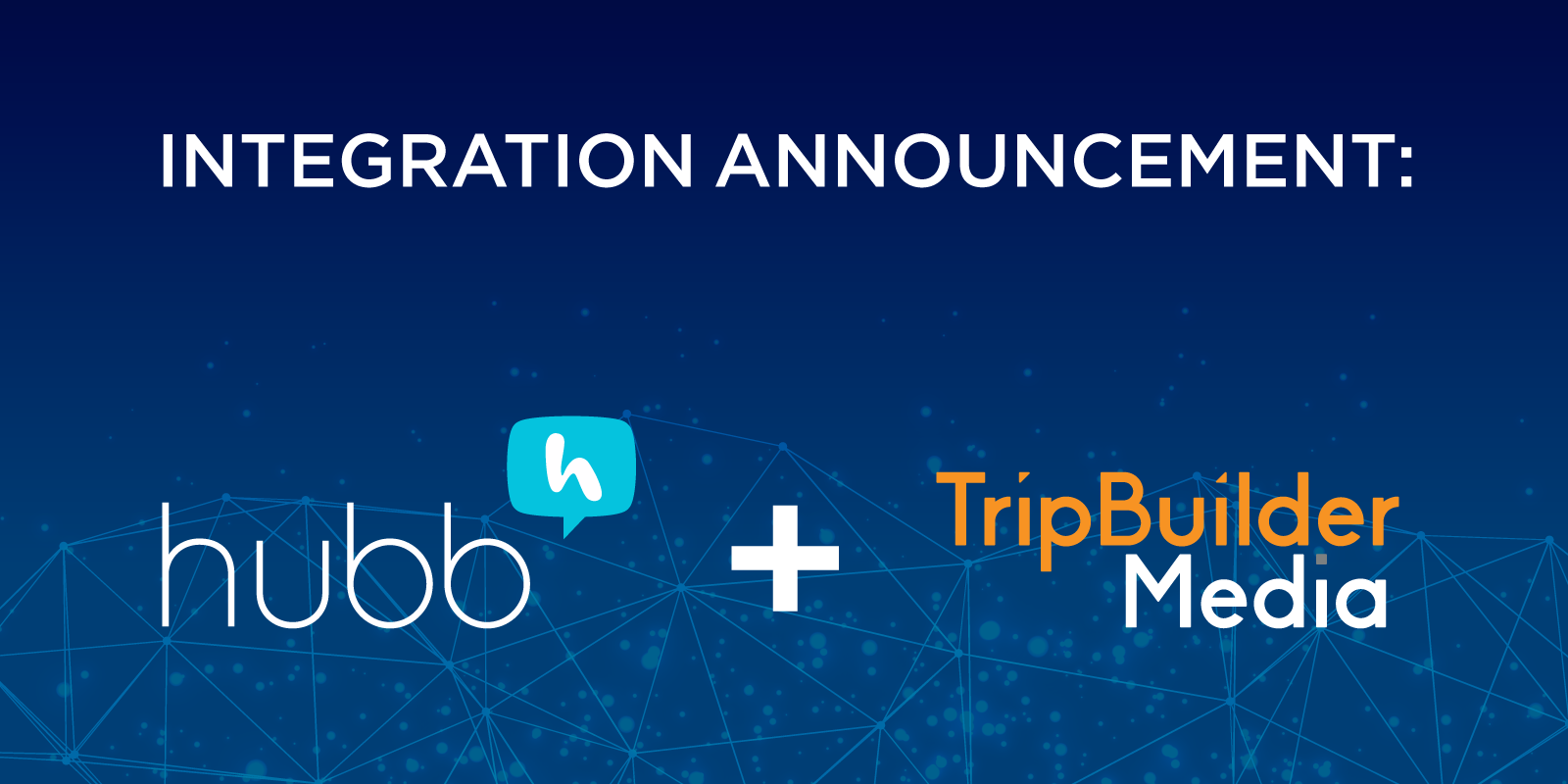 Announcing the Hubb and TripBuilder Media Integration