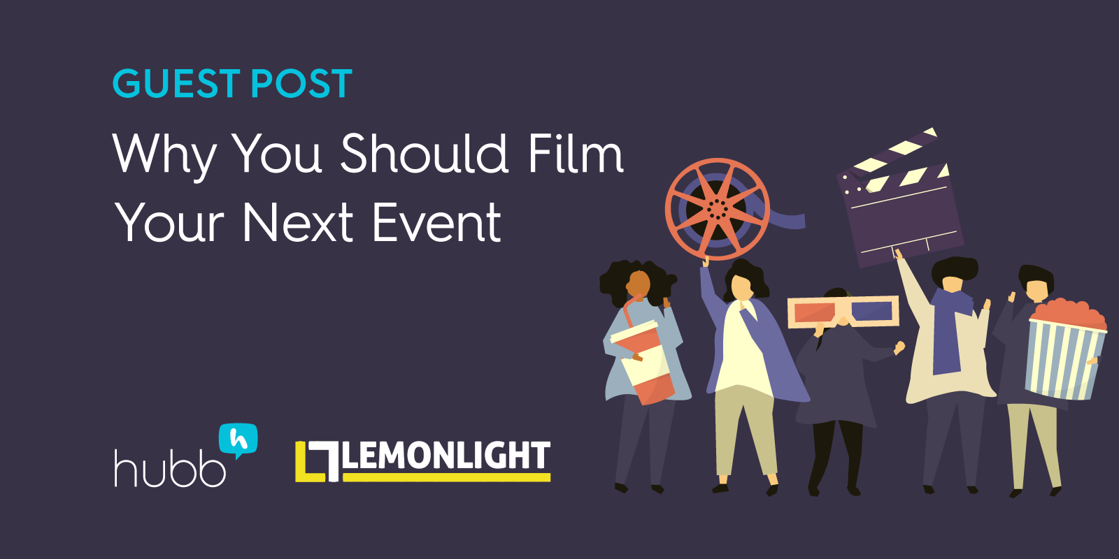 Why you should film your next event