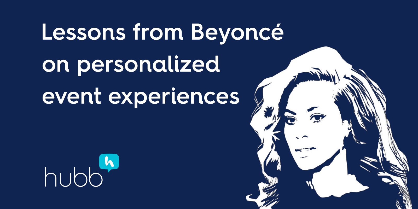 Lessons from Beyoncéon personalized event experiences