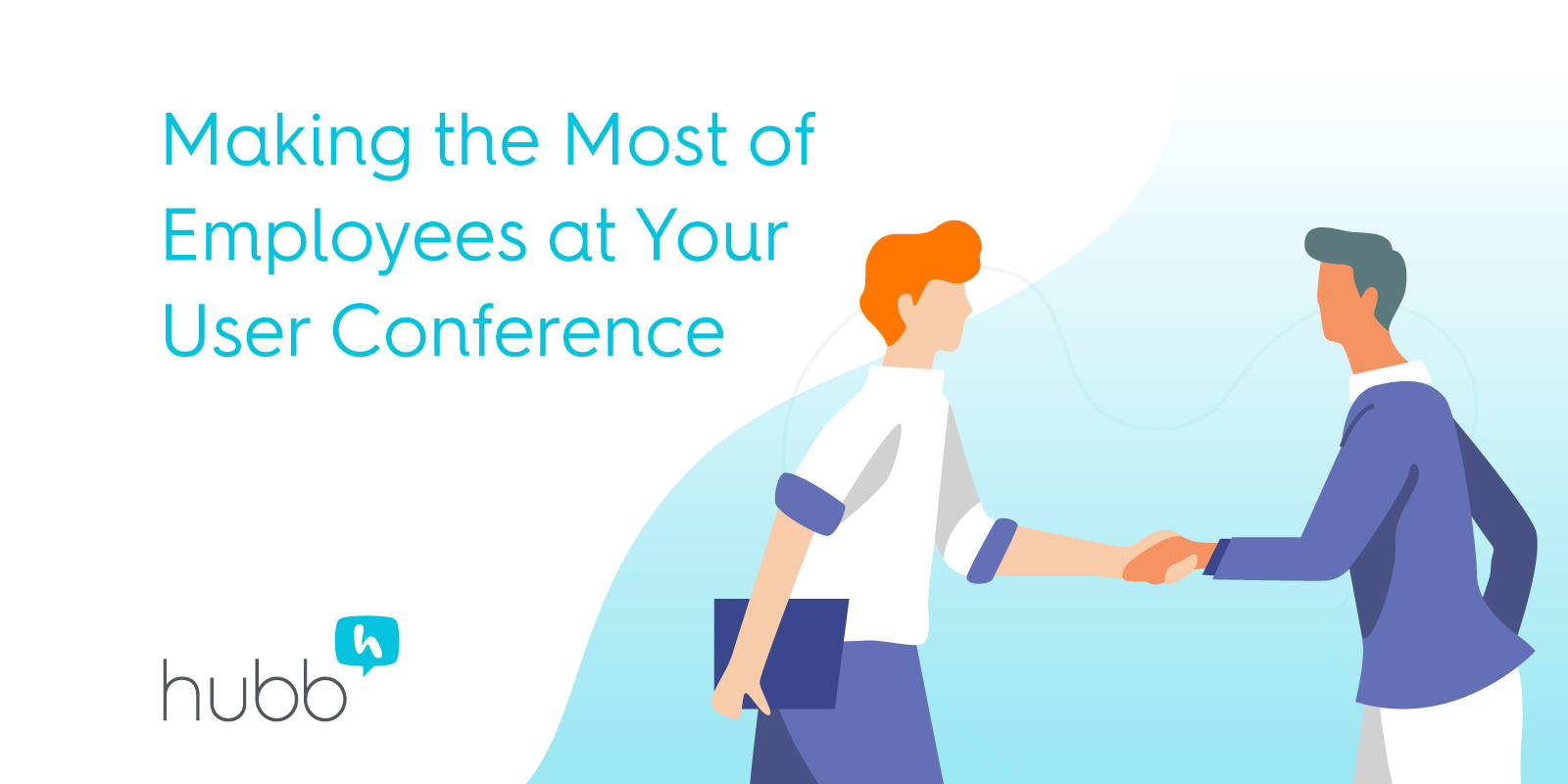 Making the Most of Employees at Your User Conference