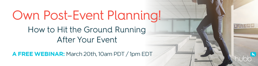 [FREE WEBINAR] Own Post-Event Planning! How to Hit the Ground Running After Your Event