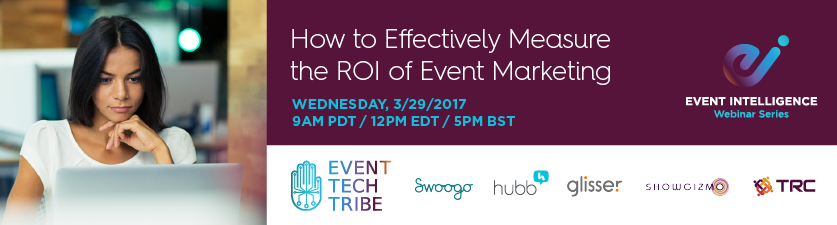 Free Webinar: How to Effectively Measure the ROI of Event Marketing