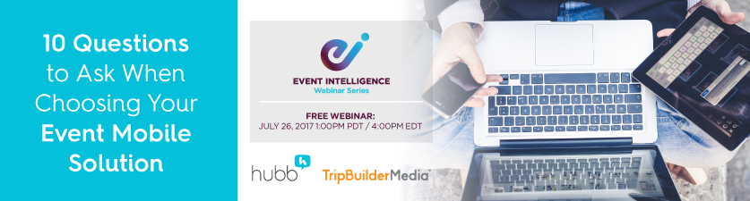 Free Webinar: The Ten Questions to Ask When Choosing Your Event Mobile Solution