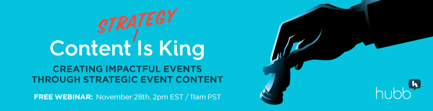 WEBINAR: Content Strategy Is King: Creating Impactful Events Through Strategic Event Content