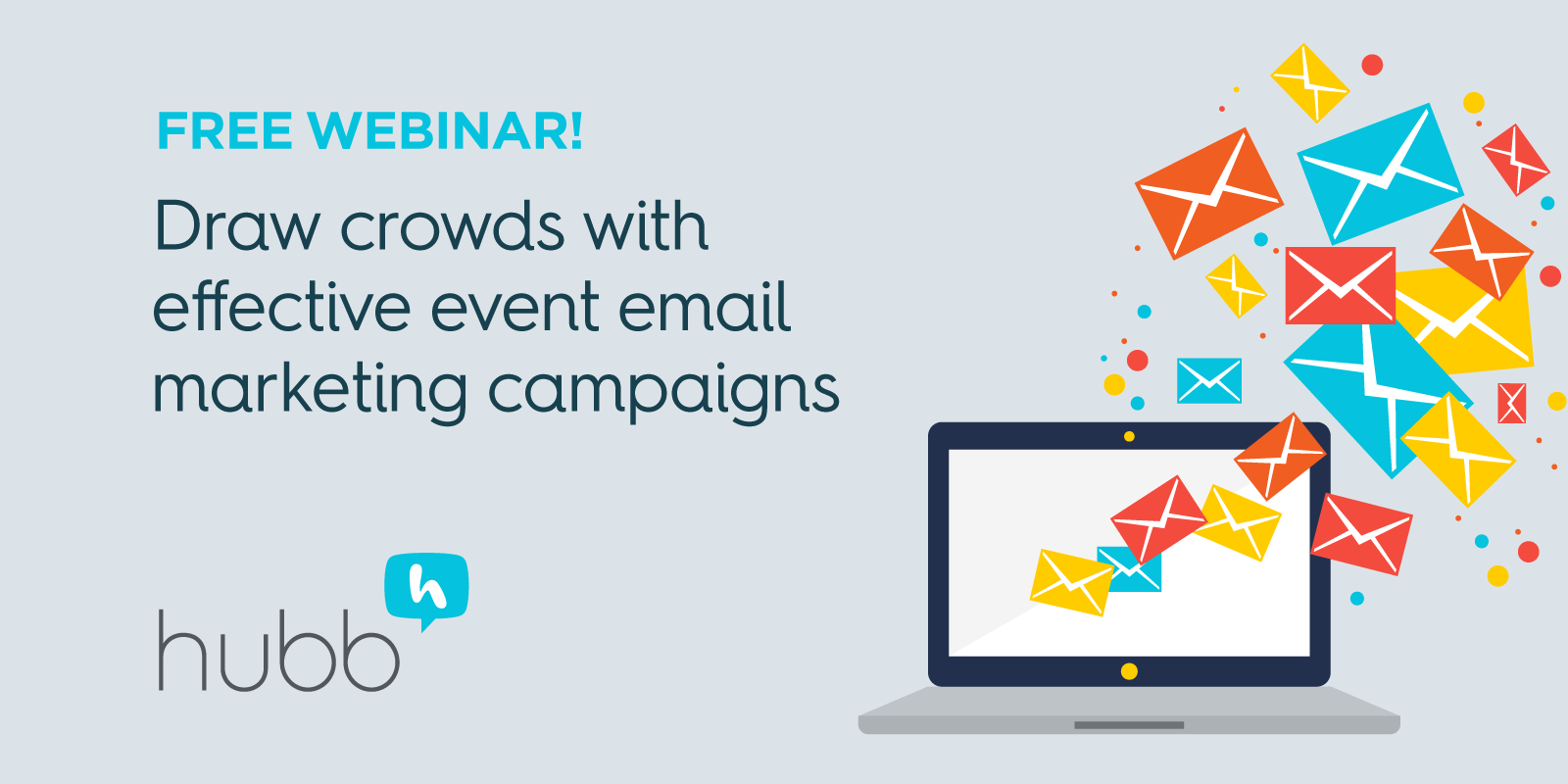 [Webinar] Draw crowds with effective event email marketing