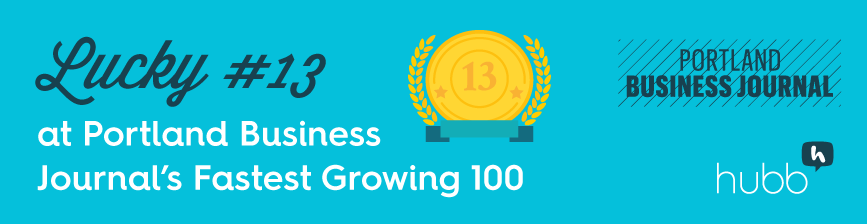 Lucky No 13 in the Portland Business Journal Fastest Growing 100