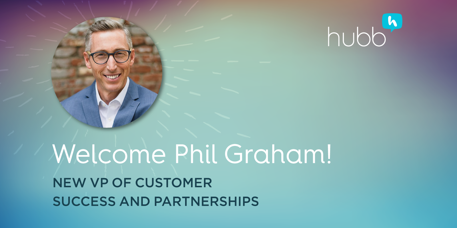 Welcome Phil Graham, New VP of Customer Success and Partnerships