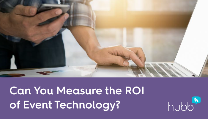 Can You Measure Event Tech ROI?